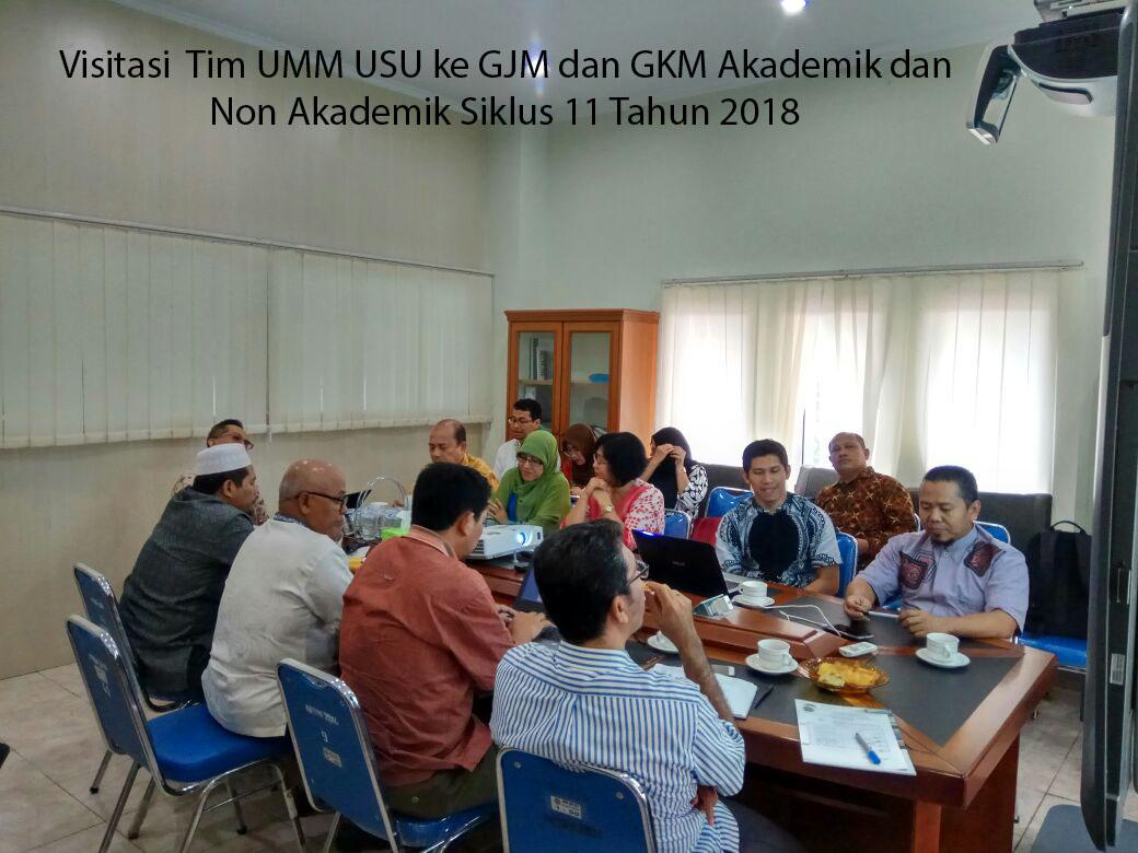 Visitasi Tim UMM USU ke GJM dan GKM Siklus 11 Tahun 2018